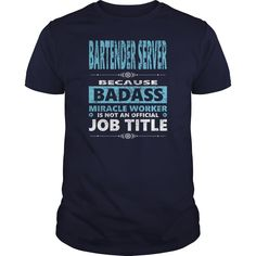 #BARTENDER SERVER JOBS TSHIRT GUYS LADIES YOUTH TEE HOODIE SWEAT SHIRT VNECK UNISEX, Order HERE ==> https://www.sunfrogshirts.com/Jobs/128650859-812525910.html?8273, Please tag & share with your friends who would love it, machine quilt, gardener tips, herb gardener #firefighter #animals #goat   #posters #kids #parenting #men #outdoors #photography #products #quotes