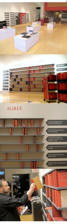Shelve your opinions. An installation from graphic designer Barbara deWilde at AIGA 50 Books/50 Covers exhibition in 2011.