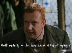 What exactly is the function of a fidget spinner? >>> well, you see, Mr. Weasley, ummmm,, it was created with the intention of helping people who have ADD/ADHD, but it's just kind of,,,, i don't know,,, devolved?? no one really knows anymore...