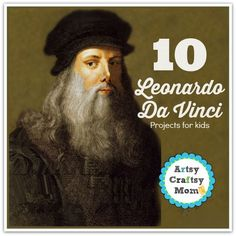 Top 10 Leonardo Da Vinci Projects for kids Leonardo Da Vinci was the original Renaissance Man – painter, inventor and scientist. Learn more about him with easy 10 Leonardo Da Vinci Projects for kids - Art Appreciation Projects for Children Art Lessons For Kids, Artists For Kids, Projects For Kids, Art For Kids, Art Projects, History Projects, Kid Art, Project Ideas, Leonardo Da Vinci Biography
