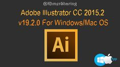 Adobe Illustrator CC 2015.2 (19.2.0) For Windows/Mac OS - KhmerSharing
