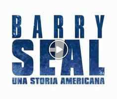 Barry Seal STREAMING ITA 2017
