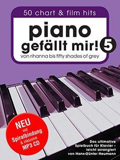 Piano gefällt mir! 50 Chart und Film Hits - Band 5 mit MP3 CD. Von Rihanna bis 50 Shades Of Grey. Das ultimative Spielbuch für Klavier - arrangiert von Hans-Günter Heumann (Spiralbindung) von Hans-Günter Heumann http://www.amazon.de/dp/3865439012/ref=cm_sw_r_pi_dp_uAHJwb0638FM4