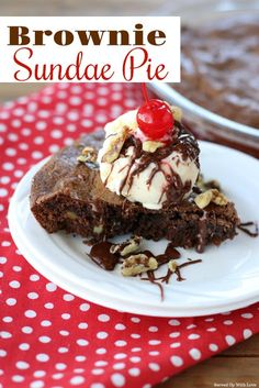 Indulgent and chocolately Brownie Sundae Pie is the dessert recipe you have been searching for. Indulgent and chocolately Brownie Sundae Pie is the dessert recipe you have been searching for. Chocolate Sundae, Chocolate Cherry Cake, Brownie Sundae, Chocolate Recipes, Chocolate Heaven, Chocolate Treats, Chocolate Brownies, Chocolate Lovers, Pie Recipes