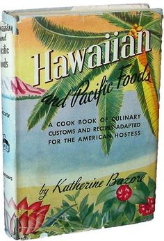Hawaiian and Pacific Foods by Katherine Bazore