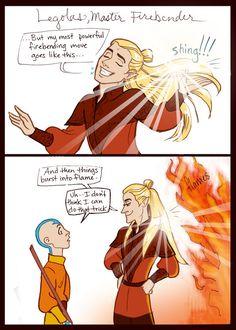 Fire Nation Legolas. Hahaha.