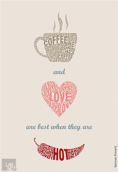 coffee sayings   Coffee Love Quotes Coffee and love are best when