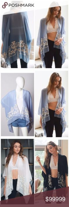 "COMING SOON! Blue Floral Embroidered Kimono •Beautiful Blue Floral Embroidered Kimono •One Size Fits Most 43"" x 28"" Accessories Scarves & Wraps"