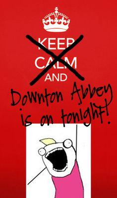 Downton Abbey is on tonight!