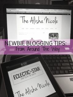 """""""Newbie Blogging Tips From Around The Way"""" Tips on blog design, seo, partnerships and more for newbie bloggers"""