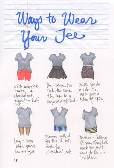 Some good ideas to wear those t-shirts.