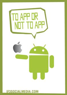 To App os not to App   by @IF3SocialMedia