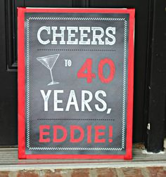 40th Birthday Party Sign. Cheers to 40 Years / Martini Glass. 11x17, professionally printed. Chalkboard / Red. Are you throwing a Milestone Birthday party? Welcome your guests with this FUN party sign. Professionally printed for premium quality.  This listing is one 11x17 sign. (Physical product) You can choose text and colors.  Want a different size? No problem. Just message us. We can mount to canvas & trim with coordinating ribbon for an additional $10. The canvas can be leaned against a…