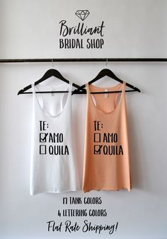 Te Amo Tequila Tank, Bachelorette Party Shirts, Bridal Party, Bridesmaid Shirts, Fiesta Bachelorette, Nacho Average Bride, Cinco De Mayo by BrilliantBridalShop on Etsy https://www.etsy.com/listing/603814119/te-amo-tequila-tank-bachelorette-party
