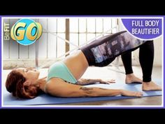 Full Body Beautifier Workout: 10 Min- BeFiT GO