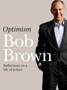 optimism bob brown - Google Search