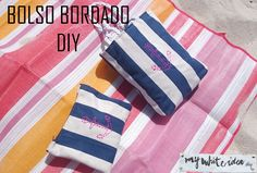 MY WHITE IDEA DIY: BOLSO BORDADO DIY