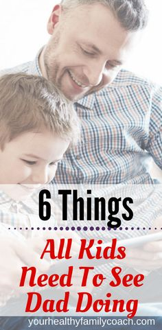 Things kids need to see dad doing  | Parenting tips for dads | Parenting | Raising kids #parenting #parentingtips #dadparenting #dadadvice