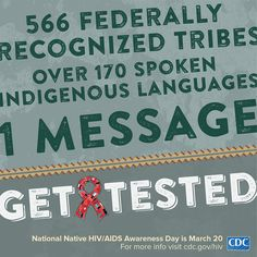 March 20th is National Native HIV/AIDS Awareness Day! Spread the message: Honor Our Ancestors, Protect Our People, Take the Test!  Help spread the word about how #HIV affects #AmericanIndians #AlaskaNatives #NativeHawaiians. #NNHAAD.