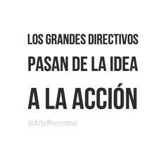 Los grandes directivos pasan de la idea a la acción