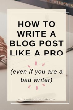 If you are struggling to write blog posts, then this article is perfect for you! This the ultimate step by step guide for beginners on how to write a great blog post, even if you are a bad writer or new to blogging. I'm sharing my blog writing tips and secrets you don't want to miss (plus a FREE template to help you!)