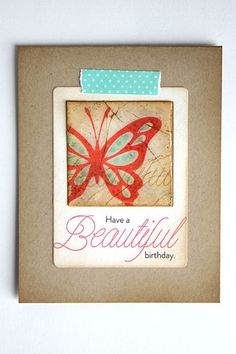 Have A Beautiful Birthday Card by Heather Nichols for Papertrey Ink (May 2014)