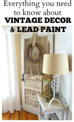 Everything you need to know about vintage decor and lead paint. How to test your vintage decor for lead paint contamination.