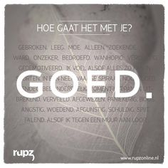 Motivation Quotes : QUOTATION – Image : Quotes Of the day – Description Hoe gaat het met je? Sharing is Power – Don't forget to share this quote ! Sad Quotes, Daily Quotes, Words Quotes, Best Quotes, Motivational Quotes, Inspirational Quotes, Sayings, The Words, Cool Words