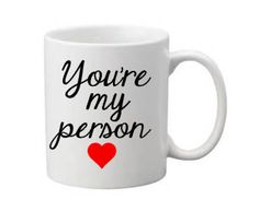 You're My Person Coffee Cup, Grey's Anatomy Coffee Cup, Vinyl Coffee Mug, Your my person, Friend Gift, Husband,Wife Gift by KissMyMonograms on Etsy