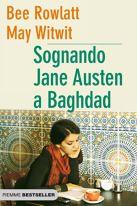 Sognando Jane Austen a Baghdad di Bee Rowlatt, May Witwit