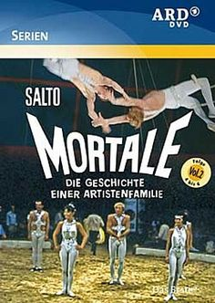 Salto Mortale - Die Geschichte einer Artistenfamilie - Serie (1968)