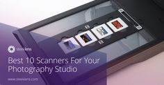 Check out this guide on the best scanners for your photography work.