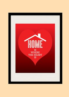 Romantic Quote Home Is Where The Heart Is by NeueStudioArtPrints, $18.00