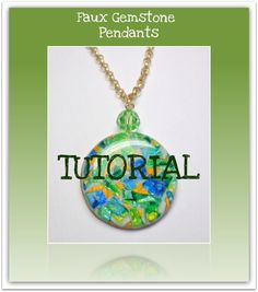 Tutorial How to Create Polymer Clay Faux Gemstone Pendants PDF e-book