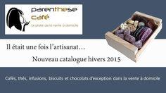 Parenthese Café - Quand la vente a domicile fait le choix de la qualité... Découvrez le nouveau catalogue hivers 2015/2016 Parenthese Café.