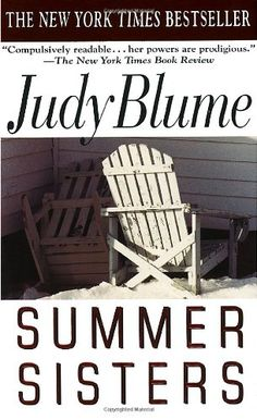Summer Sisters by Judy Blume http://www.amazon.ca/dp/0440226430/ref=cm_sw_r_pi_dp_NdfVvb0CM0R0K
