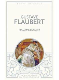 Madame Bovary - Gustave Flaubert - Roman - S1 E1 - J'ai lu