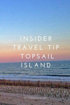 Travel Tip - Topsail Island, North Carolina