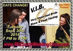 We have changed the date of the VIB – I hope you will join us! Just give me a call at 901-368-6782 or go to our web site at MidSouthWeddingShow.com