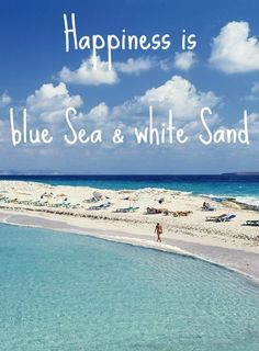 Happiness is... blue Sea and white Sand. Beach Bliss Living: http://beachblissliving.com/mediterranean-island-vacation-home/