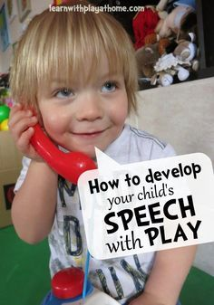 Learn with Play at Home: Speech therapy. How to develop your child's speech with play. Repinned by SOS Inc. Resources pinterest.com/sostherapy/.