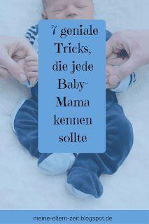 Entspannt durch die Babyzeit?! 7 geniale Tricks, die alle Baby-Eltern kennen sollten