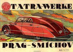 Tatra 77 poster Hans Ledwinka's masterpiece, the aerodynamic car, the Tatra made in Koprivnice, Czechoslovakia. Vintage Advertisements, Vintage Ads, Vintage Posters, Vintage Racing, Vintage Prints, Course Automobile, Car Brochure, Roadster, Old Classic Cars
