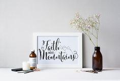 PRINTABLE Art Faith Move Mountains Typography Art
