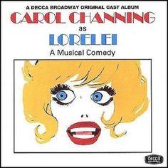 CAROL CHANNING as LORELEI - Musical Comedy - Decca Broadway Original Cast CD #MusicalOriginalCast
