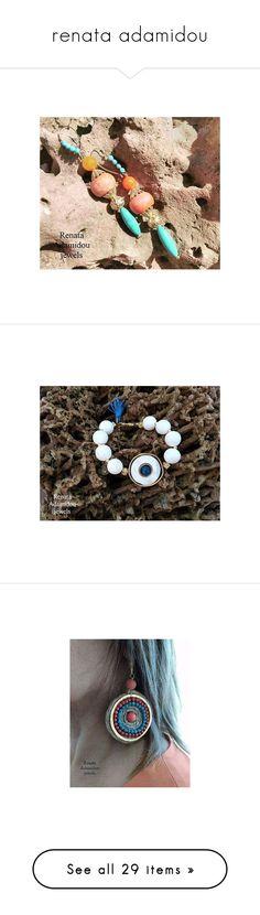 """renata adamidou"" by harikleiatsirka ❤ liked on Polyvore featuring jewelry, earrings, agate earrings, earring jewelry, agate jewelry, tribal jewellery, tribal earrings, bracelets, semi precious stone jewelry and semiprecious stone jewelry"