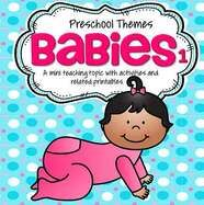 BABIES Theme Literacy and Math Activities and Centers (1)