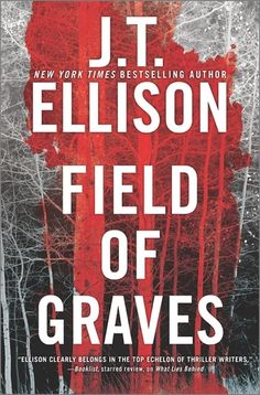 field of graves book | Field of Graves (Taylor Jackson, #8) by J.T. Ellison — Reviews ...