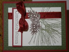 Ornamental Pine by Stampin Up I love this set and just can't get enough of it! Enjoy and check out my other creations at http://thescrappingqueen.blogspot.com/2014/11/ornamental-pine-christmas-wishes.html