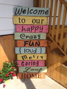 Handmade welcome sign. Approx. 55-57 inches tall. Email for pricing.